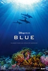 Watch Disneynature: Blue Online for Free