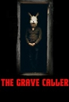 Watch The Grave Caller Online for Free