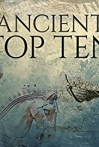 Watch Ancient Top 10 Online for Free