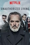 Watch Unauthorized Living Online for Free