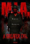 Watch M.I.A. A Greater Evil Online for Free