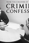 Watch Criminal Confessions Online for Free