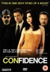 Watch Confidence Online for Free