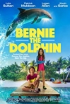 Watch Bernie The Dolphin Online for Free