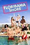 Watch Floribama Shore Online for Free