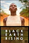 Watch Black Earth Rising Online for Free