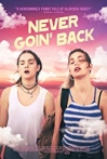 Watch Never Goin' Back Online for Free