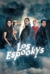 Watch Los Espookys Online for Free