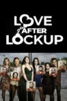 Watch Love After Lockup Online for Free