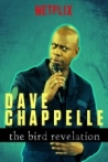 Watch Dave Chappelle: The Bird Revelation Online for Free