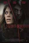 Watch A Sister's Obsession Online for Free