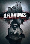 Watch H. H. Holmes: Original Evil Online for Free