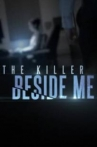 Watch The Killer Beside Me Online for Free