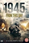 Watch 1945 From This Day Online for Free