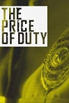 Watch The Price of Duty Online for Free