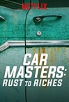Watch Car Masters: Rust to Riches Online for Free
