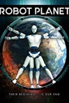 Watch Robot Planet Online for Free