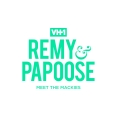 Watch Remy & Papoose: Meet the Mackies Online for Free