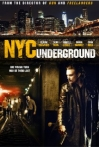 Watch N.Y.C. Underground Online for Free