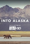 Watch Into Alaska Online for Free