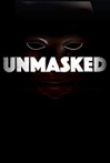 Watch Unmasked Online for Free