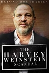 Watch Beyond Boundaries: The Harvey Weinstein Scandal Online for Free