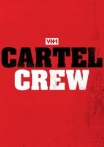 Watch Cartel Crew Online for Free