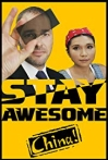 Watch Stay Awesome, China! Online for Free
