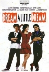 Watch Dream a Little Dream Online for Free