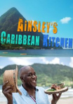 Watch Ainsley's Caribbean Kitchen Online for Free